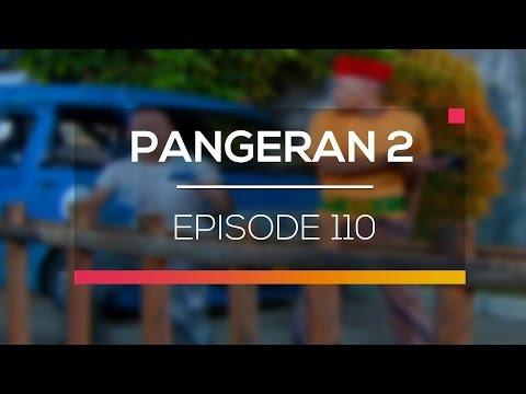 download lagu Pangeran 2 - Episode 110 gratis