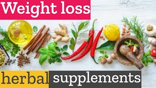 How to lose weight naturally with herbal supplements?