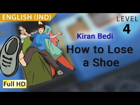Kiran Bedi, How To Lose A Shoe: Learn English - Story For Children bookbox video