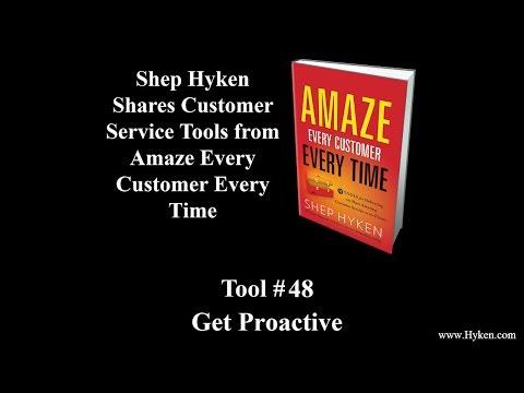 Customer Service Tool #48: Get Proactive