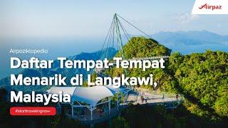 Tempat-Tempat Menarik di Langkawi, Malaysia
