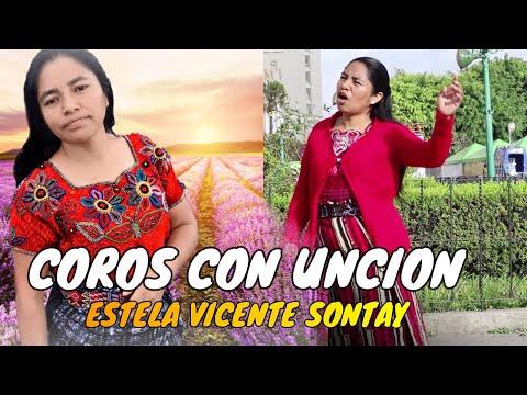 Ministracion, Coros, Estela Vicente Sontay, Explosion de Avivamiento