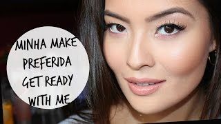 Minha Make FAVORITA do momento | Get Ready With Me
