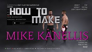 WWE 2K17 How to Make Mike Kanellis CAW