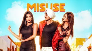 Misuse: GSD Ft Sonyaa (Full Song) Shobayy | Happy Randhawa | Latest Punjabi Songs 2018