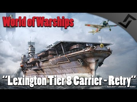 World of Warships - Carrier Gameplay - Lexington Aircraft Carrier Gameplay