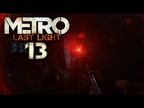METRO: LAST LIGHT [HD+] #013 - Schleichen kannste streichen! ★ Let's Play Metro: Last Light