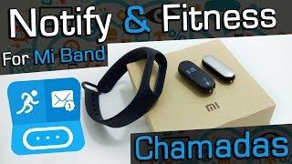 Notify & Fitness for Mi Band CHAMADAS Mi Band 2