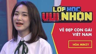 Lớp Học Vui Nhộn 124 - Hòa Minzy - Vẻ Đẹp Con Gái Việt Nam | Game Show Hài Việt Nam