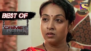 Best of Crime Patrol - Affairs Gone Wrong - Full Episode
