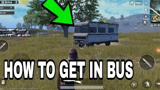 HOW TO GET IN AND OUT OF MOBILE BUS IN PUBG MOBILE HINDI (2018) | BEST TRICK IN PUBG MOBILE |