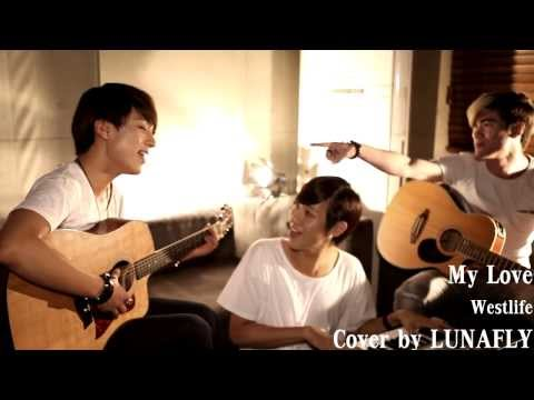 Lunafly Cover Of My Love By Westlife video