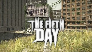DayZ + Robots = THE FIFTH DAY (NOVO)