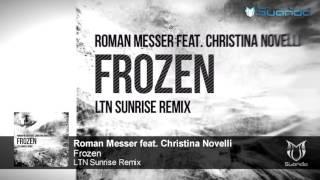 [ASOT 790] Roman Messer feat. Christina Novelli - Frozen (LTN Sunrise Remix) + Lyrics