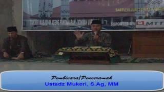 Ceramah Islam Jadikan Al quran sebagai pedoman oleh ustadz Mukeri, S Ag, MM