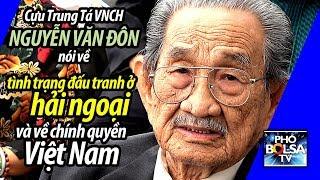 Cựu Trung Tá VNCH nói về đấu tranh ở hải ngoại và chính quyền Việt Nam