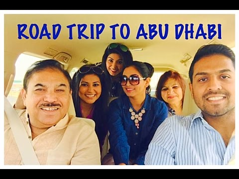 Road trip to Abu Dhabi! Spring break Day 7 [March 19th 2015   Vlog # 16]