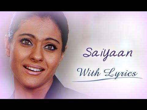 Saiyaan (Lyrical Song) | U Me Aur Hum | Ajay Devgn & Kajol