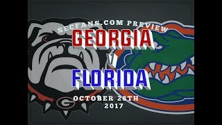 Georgia vs Florida - Preview & Predictions - 2017 UGA v UF