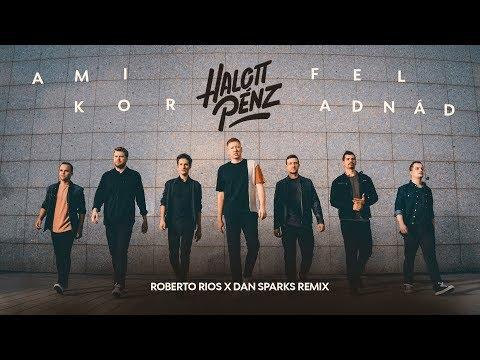 Halott Pénz - Amikor Feladnád (Roberto Rios x Dan Sparks Remix Edit)