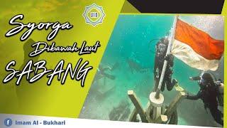 """WOW AMAZING"" Syorga Bawah Laut Sabang | Imam Al-Bukhari.Ab"