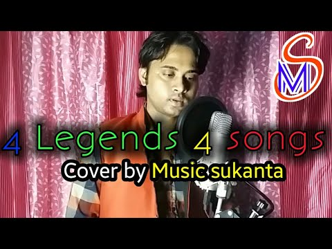 4 Legends 4 songs | Cover by Music sukanta