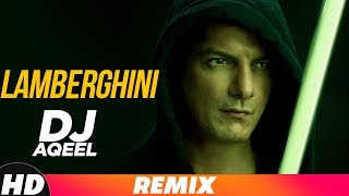 Lamberghini Remix Dj Aqeel The Doorbeen Feat Ragini Latest Remix Song 2018
