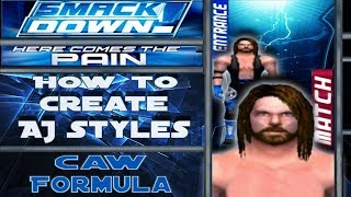 How to Create AJ Styles (SmackDown!: Here Comes The Pain)