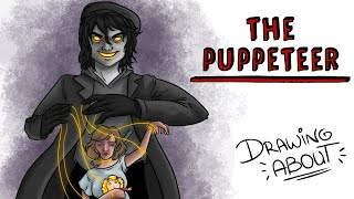 THE PUPPETEER | Draw My Life
