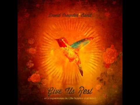 David Crowder Band - Oh My God