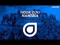 Noise Zoo Namibia OUT NOW mp3