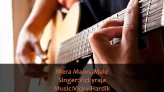 Mera Mann.(Male) From Teri Meri Love Stories.wmv