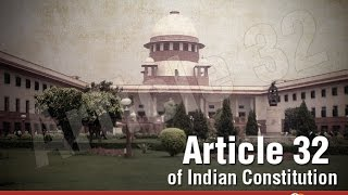 Right to Constitutional Remedies (Article 32 of Indian Constitution)