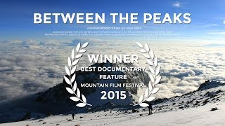 Between The Peaks [FULL MOVIE]  from Jonathan Ronzio