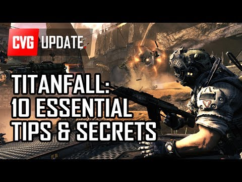 Titanfall - 10 Essential Tips You Need to Know Before Playing