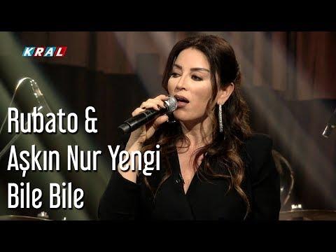 Rubato & Aşkın Nur Yengi - Bile Bile
