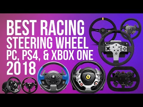 BEST RACING WHEEL (2018) FOR PC, PS4 & XBOX ONE | TOP RACING WHEELS 2018