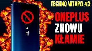 OnePlus KŁAMIE! One Plus 7 Pro pl Krytyka Techno Wtopa #3