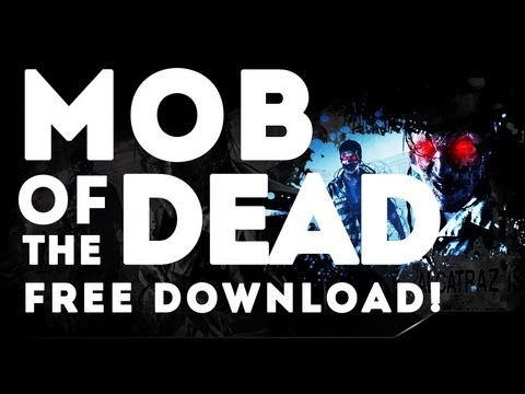 How to Get Free 'Mob of the Dead' on PC + Download Link (Die Rise included)