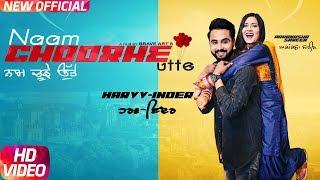 Naam Choorhe Utte (Full ) | Harvv Inder Ft Aakanksha Sareen | Latest Punjabi Song 2018