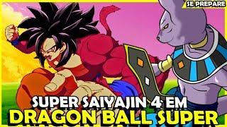 FILME DO BROLY CONFIRMOU O SUPER SAIYAJIN 4 EM DRAGON BALL SUPER?