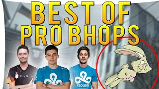 CS:GO - BEST OF PRO BHOPS I ft.shroud,roca &More!