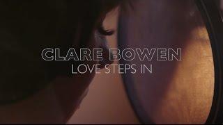 Clare Bowen Love Steps In