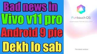 Vivo v11 pro android 9 pie update bad news 😭😭😭