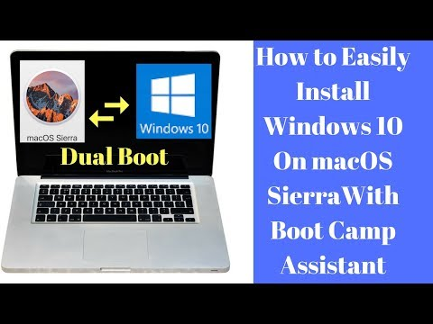 How to install windows 10 on mac os sierra with boot camp assistant.Dual boot