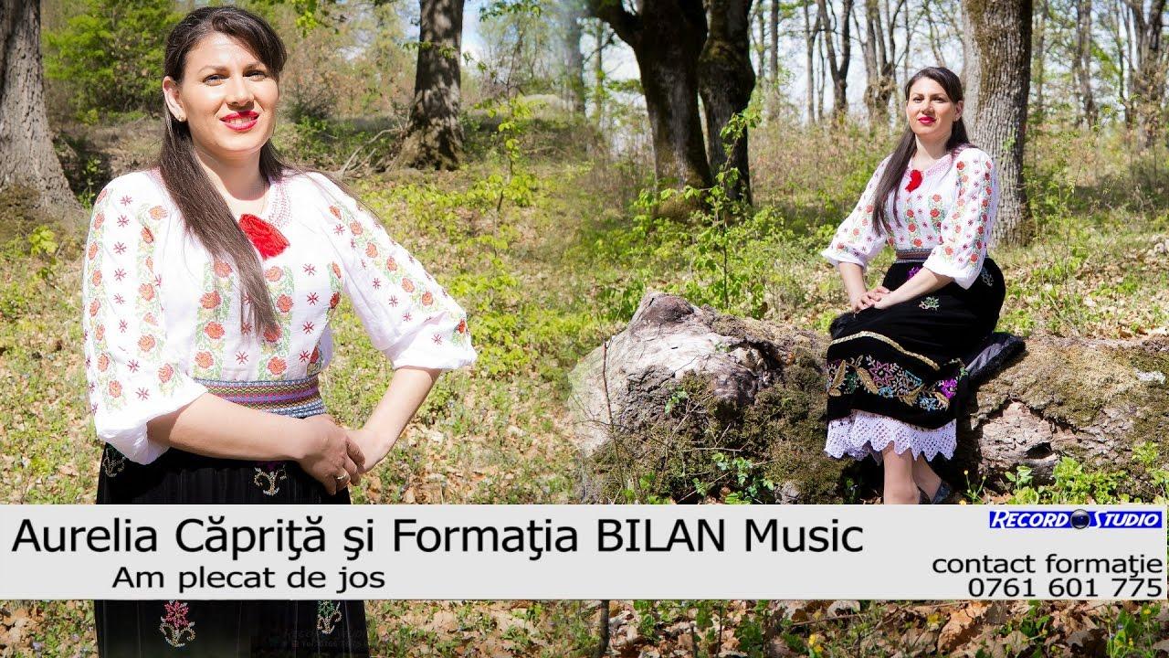 Aurelia Caprita si Formatia BILAN Music (0761 601 775) - Am plecat de jos (Oficial Video 2017)