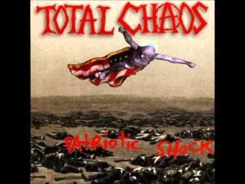 Total Chaos - Proposition Of Change