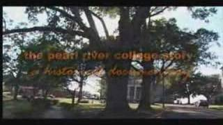 The Pearl River College Story Trailer