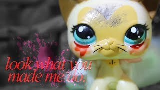 LPS - Look What You Made Me Do - Music Video (Taylor Swift)