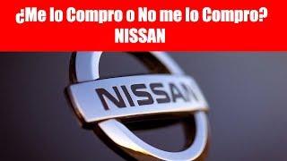 ¿Me lo Compro o No me lo Compro? Nissan